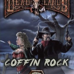 Deadlands Reloaded: Coffin Rock