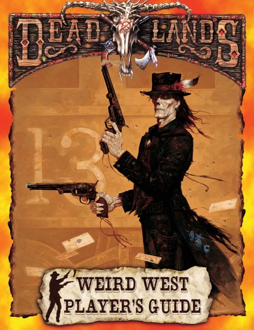 Deadlands: Weird West Player's Guide