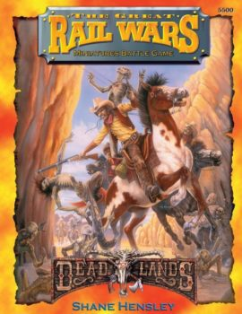 Deadlands Great Rail Wars