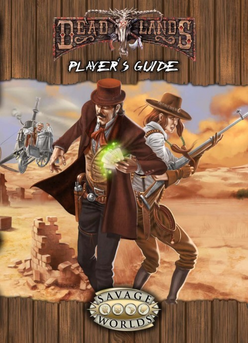 Deadlands Reloaded: Player's Guide Explorer&