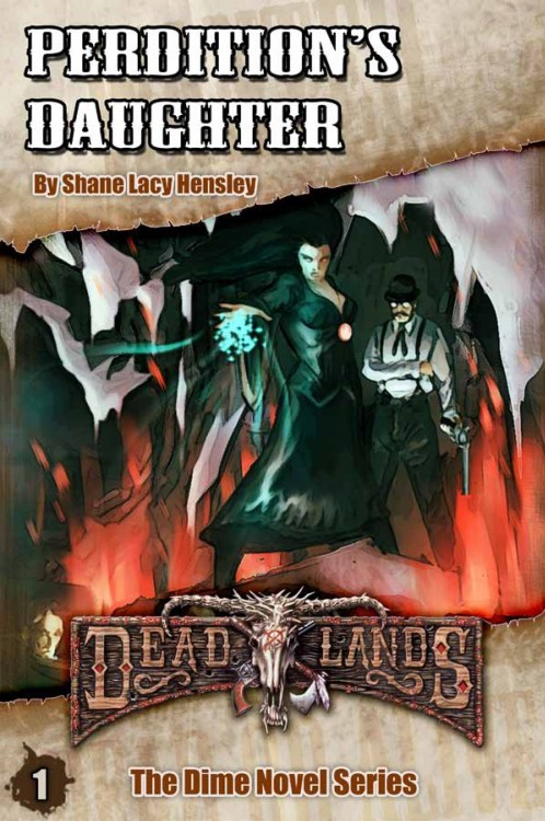 Deadlands Dime Novel 1: Perdition's Daughter
