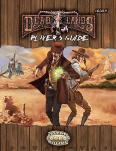 Deadlands Reloaded: Player's Guide