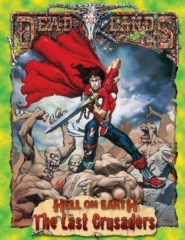 Hell on Earth Classic: The Last Crusaders