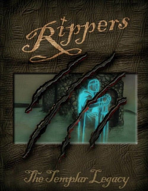 Rippers: The Templar Legacy