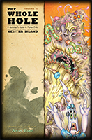 The Whole Hole: Volume 01, Keister Island