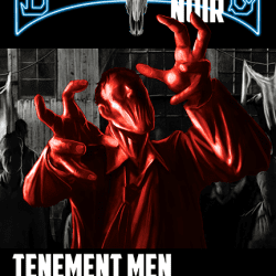 Tenement Men: Deadlands Noir Dime Novel 1