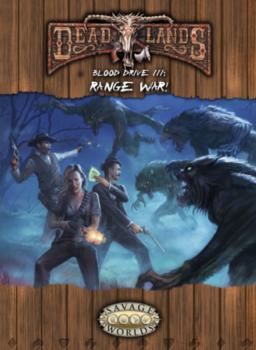 Blood Drive III: Range War!