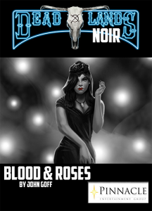 Blood and Roses Deadlands Noir Dime Novel