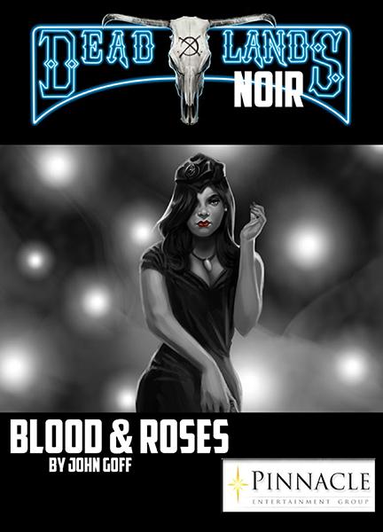 Blood and Roses Deadlands Noir Dime Novel