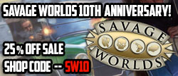 Savage Worlds 10th Anniversary Sale!
