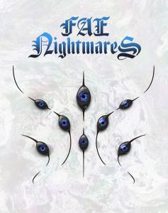 Fae Nightmares Kickstarter Project