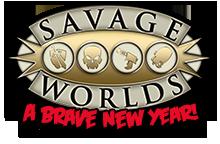 Savage Worlds' Brave New Year
