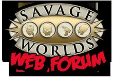Savage Worlds Web Forum