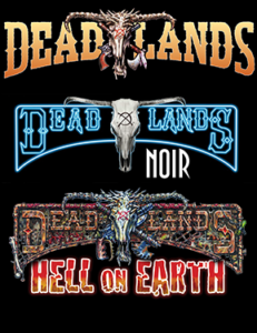 Deadlands Weird West, Noir, and Hell on Earth
