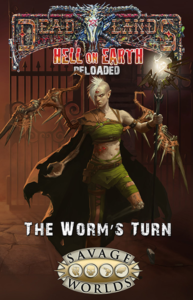 The Worm's Turn: Hell on Earth Plot Point Campaign