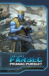 Pranac Pursuit, a Last Parsec Adventure for Savage Worlds