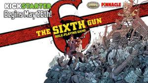 The Sixth Gun Kickstarter
