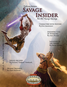 Taking Action: Savage Insider Volume 2, Issue 2