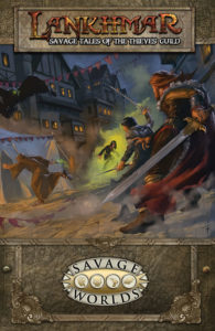 Lankhmar: Savage Tales of the Thieves' Guilde