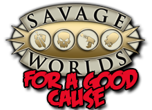 Savage Worlds for a Good Cause