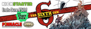 The Sixth Gun RPG Kickstarter: Kickstarter Staff Pick!
