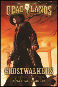 Ghostwalkers, a Deadlands Novel from Tor