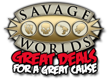 Savage Worlds Great Deals For A Great Cause