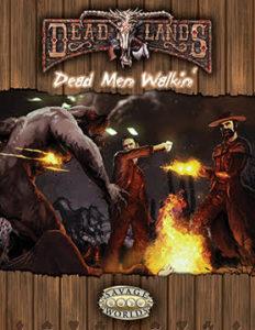 Dead Men Walkin' Adventure for Deadlands: Reloaded