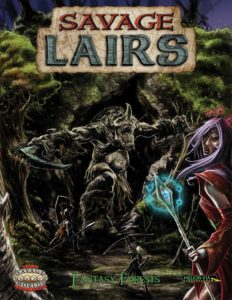 Savage Lairs: Fantasy Forests