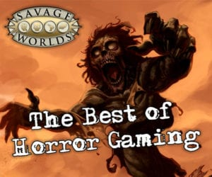 The Best of Horror Gaming Bundle for Savage Worlds
