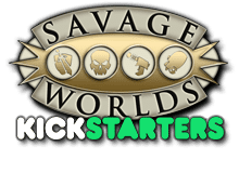 Savage Worlds Kickstarters