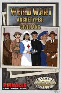 Weird War I Archetypes: Civilians