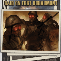 Raid on Fort Douaumont Adventure for Weird War I