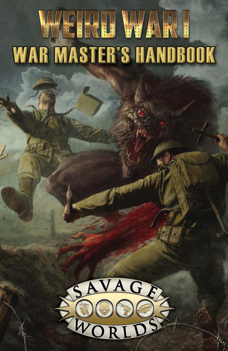 Weird War I War Masters Handbook: Softcover -  Pinnacle Entertainment Group