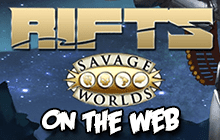 Rifts for Savage Worlds on the Web