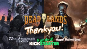 Deadlands Double-Shot Kickstarter Thanks!