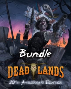 Deadlands Classic 20th Anniversary Edition Bundle