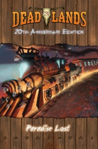 Paradise Lost: An Adventure for Deadlands Classic or Reloaded