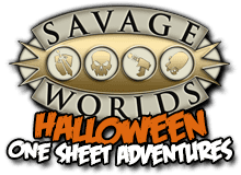 Savage Worlds Halloween One Sheet Adventures